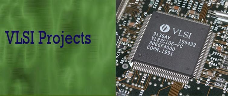 VLSI Hardware Projects